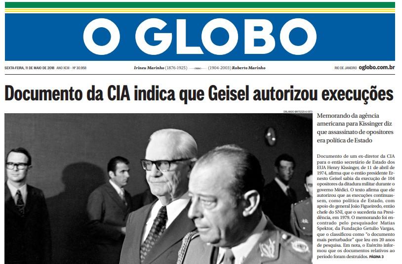 Divulgação de memorando da CIA foi a manchete da edição de 11 de maio de 2018 do GLOBO