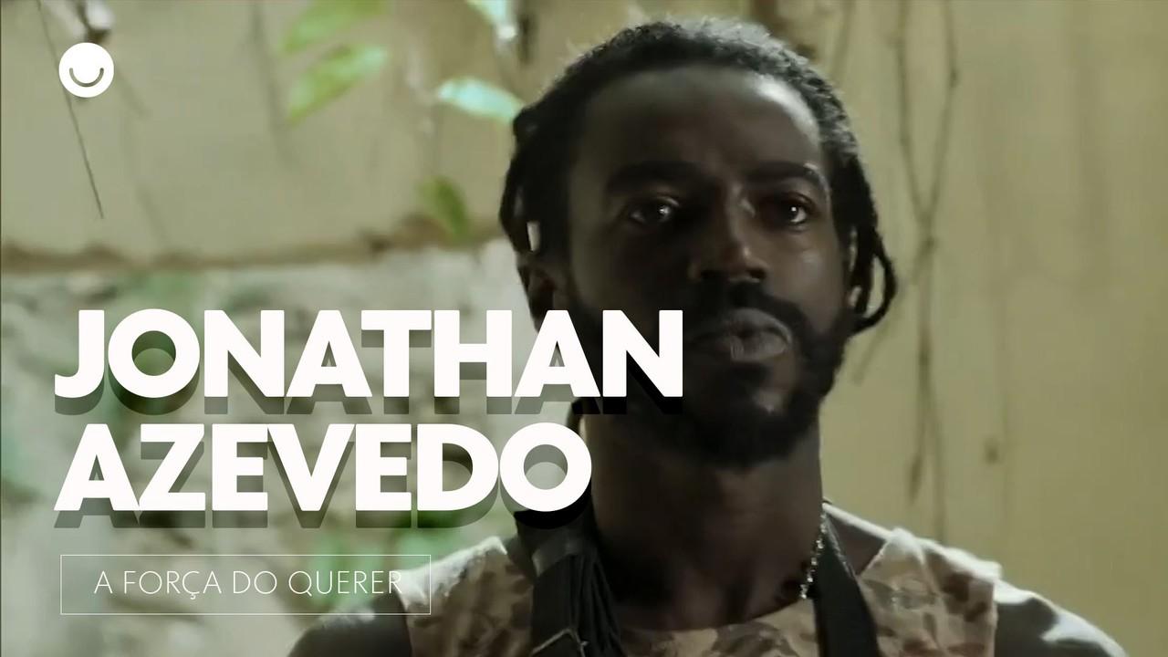 Jonathan Azevedo ressalta a importância do seu personagem para em 'A Força do Querer'