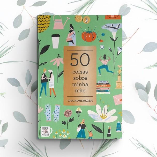 Livro 50 Coisas Sobre a Minha Mãe, da Sextante (Foto: Reprodução/Instagram)