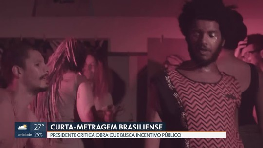 Filme de alunos da UnB provoca polêmica e vira alvo de crítica do presidente