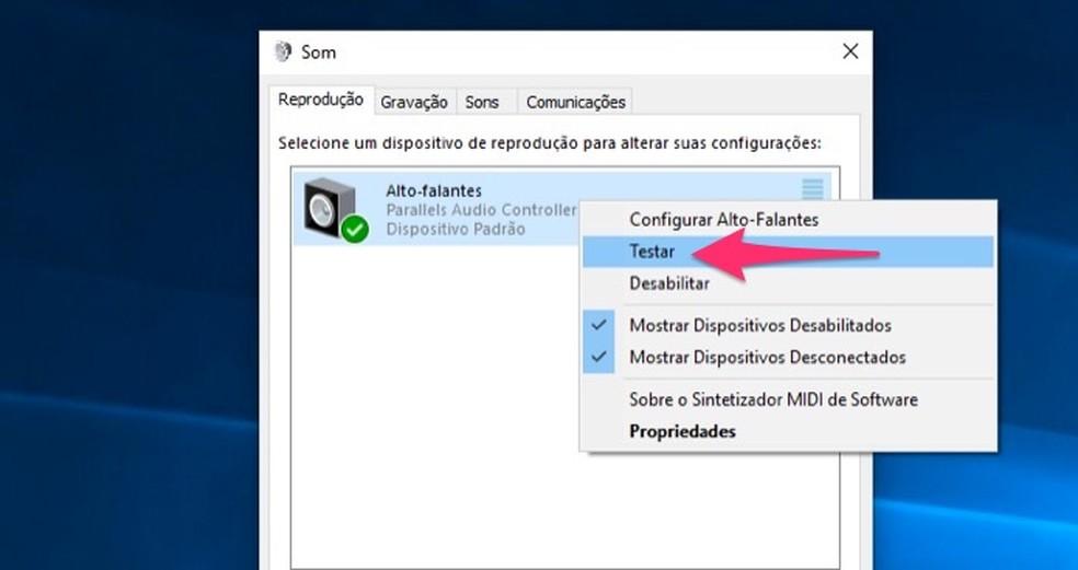 Ação para testar um dispositivo de áudio pelo Painel de Controle do Windows 10 — Foto: Reprodução/Marvin Costa