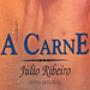 A Carne - Júlio Ribeiro