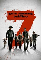 Sete Homens E Um Destino (2016)