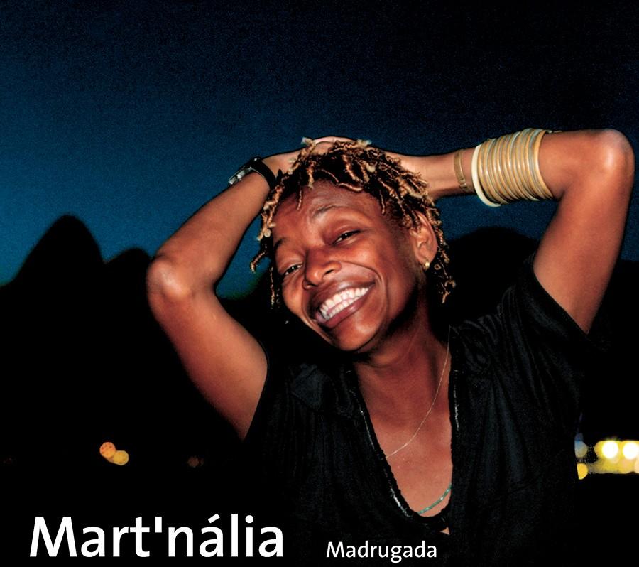 Discos para descobrir em casa – 'Madrugada', Mart'nália, 2008