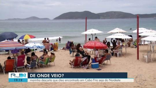 Óleo encontrado em praias de Cabo Frio, RJ, não é o mesmo do Nordeste, diz Marinha