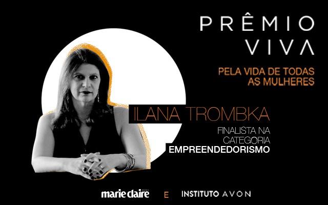 Ilana Trombka  (Foto: Silvana Martins)