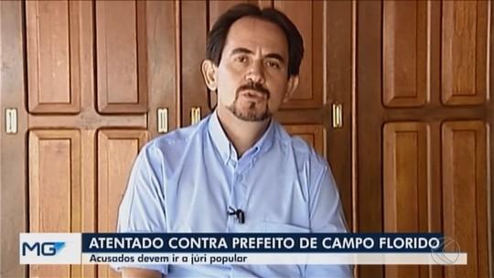 Seis dos oito acusados pelo atentado ao prefeito de Campo Florido devem ir a júri popular