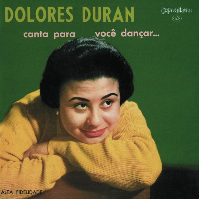 Discos para descobrir em casa – 'Dolores Duran canta para você dançar...', Dolores Duran, 1957