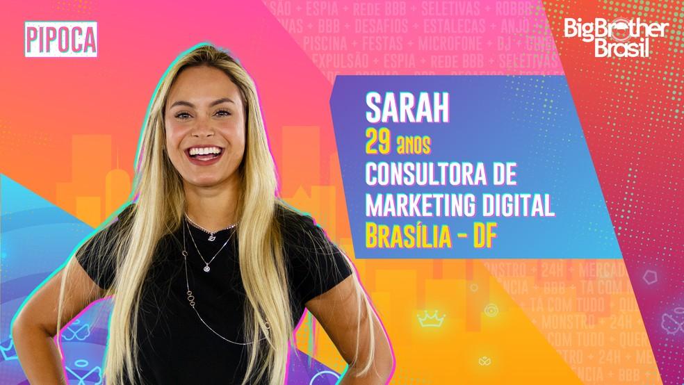 Sarah é participante do 'BBB21' — Foto: Divulgação/Globo
