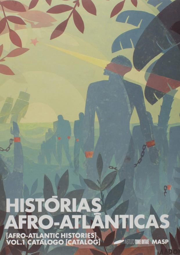 Histórias Afro-atlânticas (Foto: Divulgação)