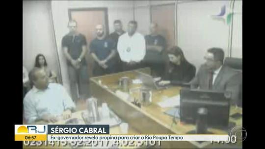 Sérgio Cabral revela esquema de propina para criar o Rio Poupa Tempo