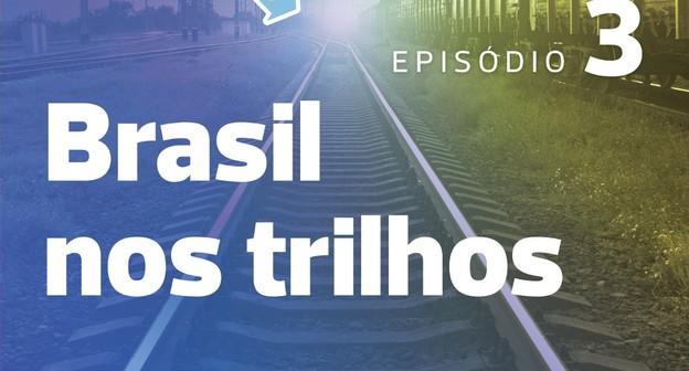 Novo episódio do Caminhos da Safra aborda as ferrovias no Brasil