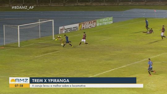 Análise: Ypiranga respira e Trem faz boa estreia, apesar da derrota