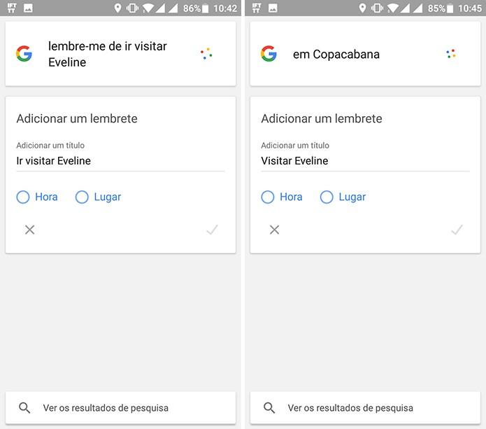 Usuário pode pedir ao Google que lembre-o de algo quando chegar a um lugar (Foto: Reprodução/Elson de Souza)