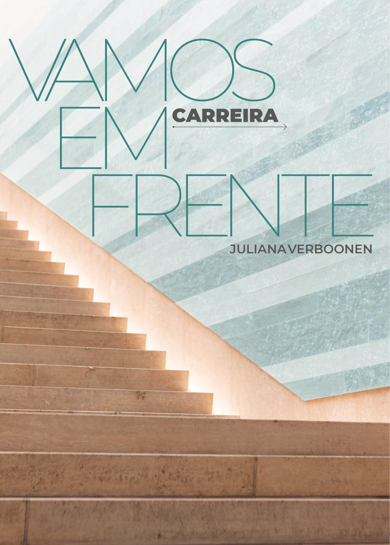 """Capa do livro """"Vamos em Frente – Carreira"""", de Juliana Verboonen (Foto: Divulgação)"""