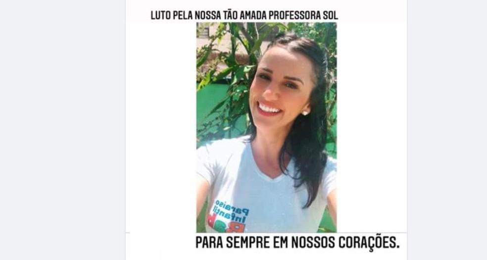Escola lamenta morte de professora — Foto: Reprodução/ Redes sociais