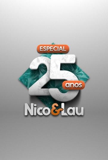 Especial Nico e Lau 25 anos