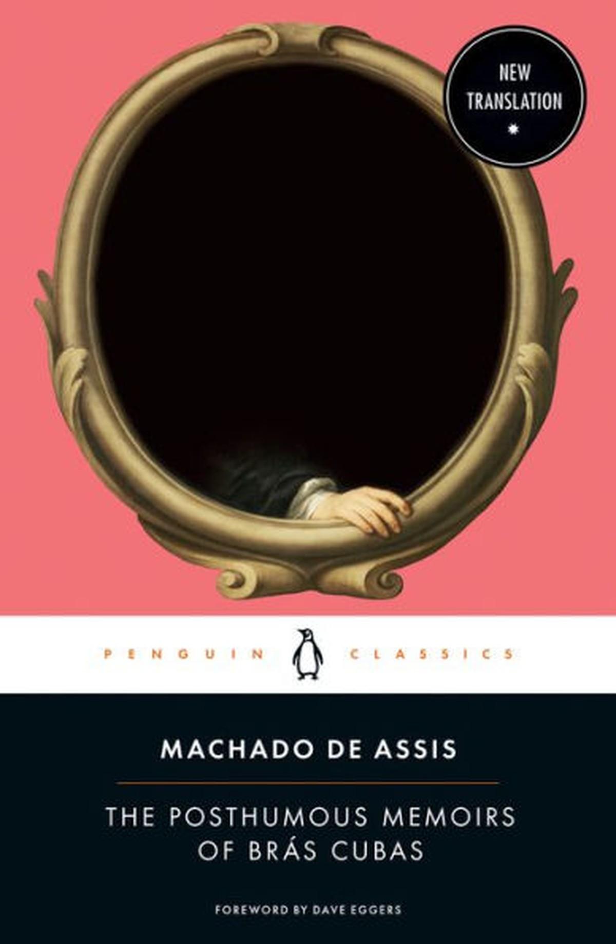 'Memórias Póstumas de Brás Cubas' é relançado nos Estados Unidos e livros esgotam em um dia   Pop & Arte