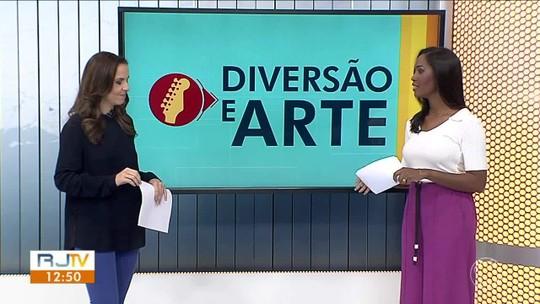 Diversão e Arte traz opções de cultura e lazer no Sul do Rio - Parte 2