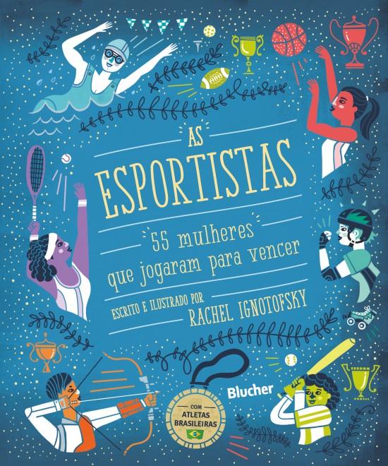 Obra traz ilustrações e relatos das carreiras de esportistas incríveis (Foto: Divulgação)