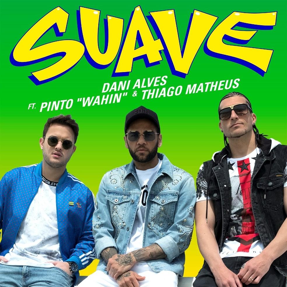 -  Capa do single   39;Suave  39;, de Dani Alves  Foto: Divulgação
