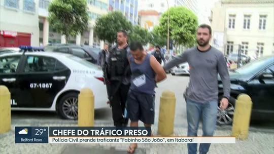 Polícia Civil prende 'Fabinho São João', chefe do tráfico em favelas da Zona Norte