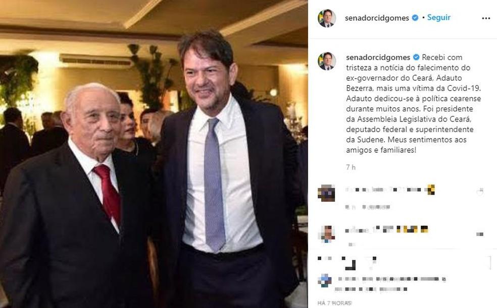 Senador Cid Gomes lamentou a morte de Adauto Bezerra. — Foto: Reprodução/Instagram