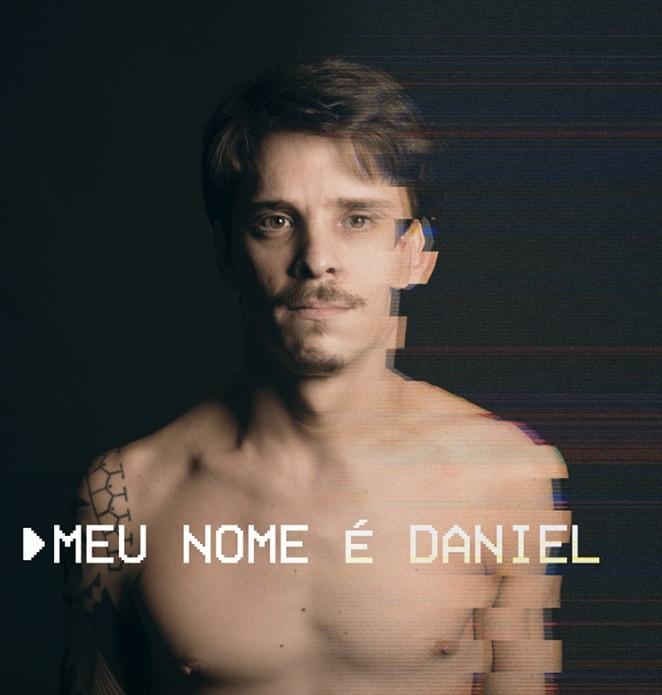 Documentário 'Meu Nome é Daniel' terá sessão única nesta quinta-feira em Volta Redonda - Notícias - Plantão Diário
