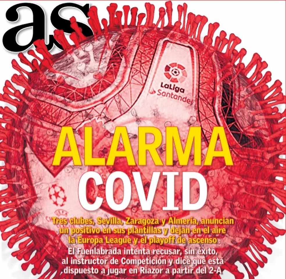 """Alarme Covid: casos no futebol espanhol são manchete do jornal """"As"""", na Espanha — Foto: Reprodução"""