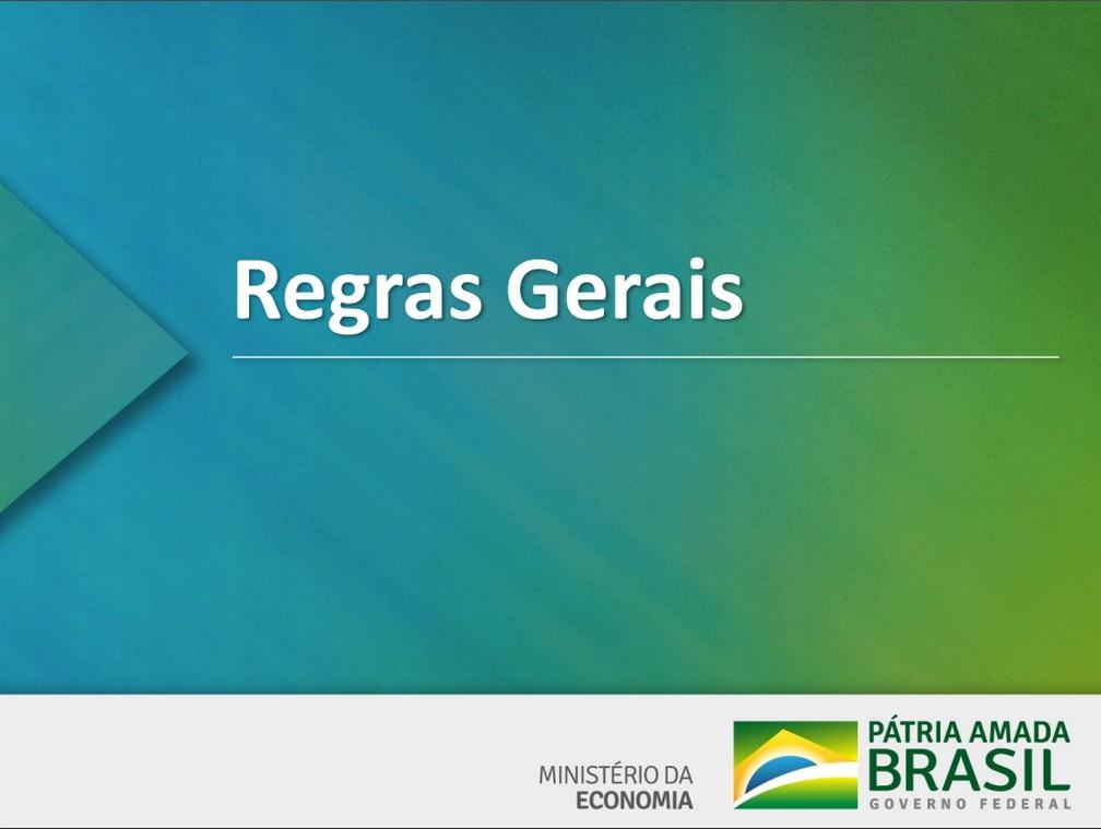 Regras gerais apresentadas pelo governo em proposta de reforma para Previdência Social — Foto: Reprodução/Ministério da Economia