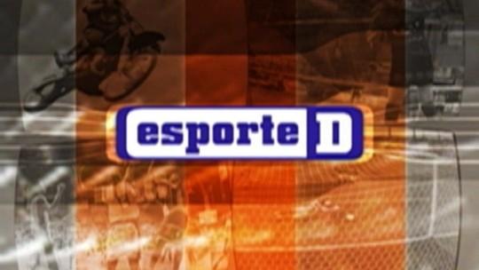Veja a íntegra do Esporte D deste sábado, dia 24/02