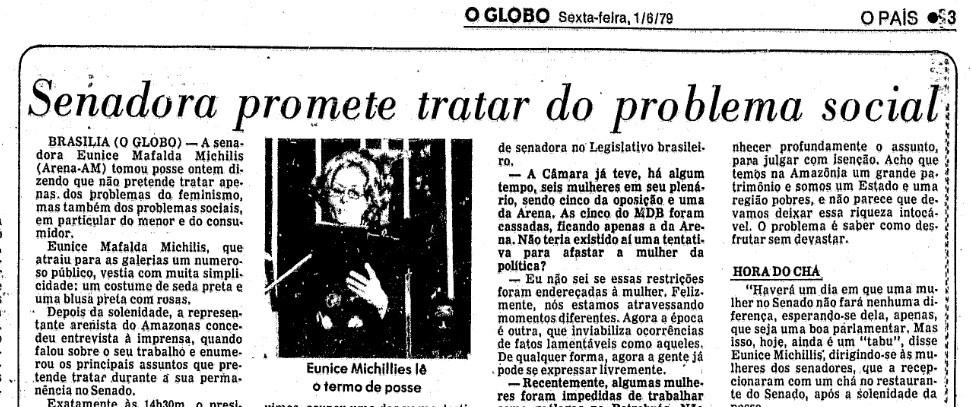 No dia 01/06/1979, O GLOBO noticiou a posse de Eunice Michiles, que aconteceu no dia anterior