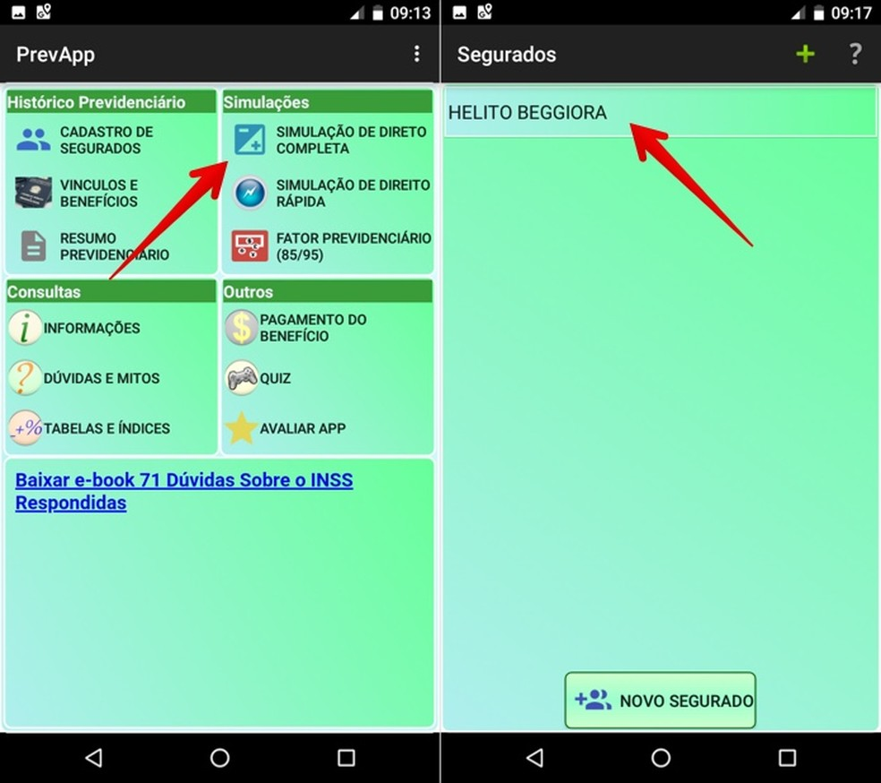 Abra o simulador do PrevApp — Foto: Reprodução/Helito Beggiora