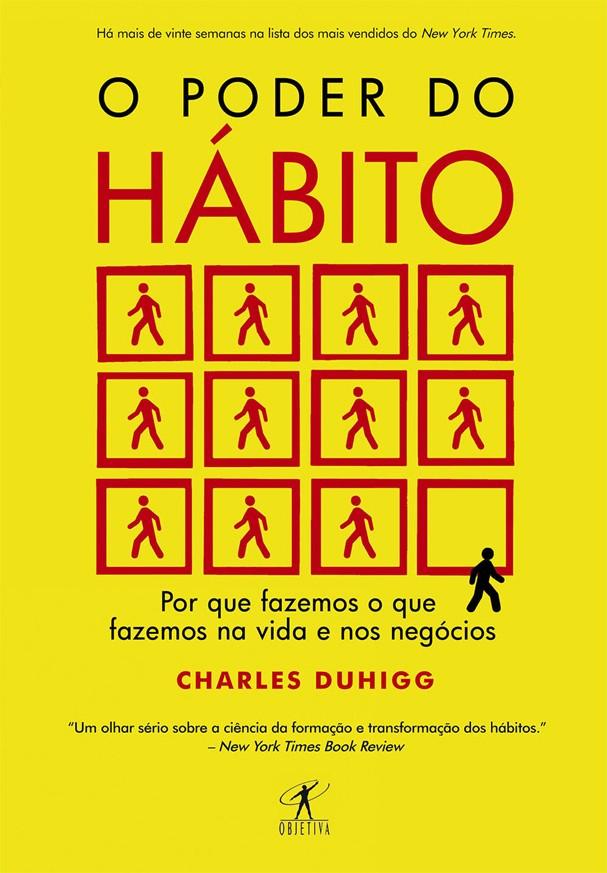 """""""O Poder do Hábito"""", de Charles Duhigg (Foto: Divulgação)"""