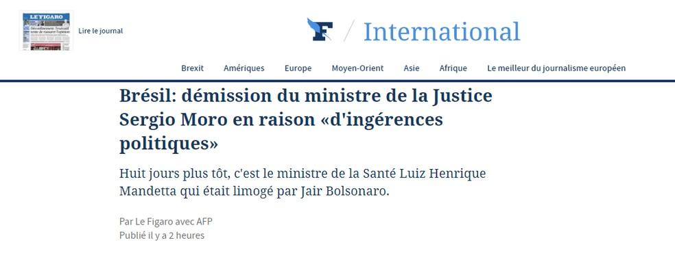 'Le Monde' (França): Demissão do ministro da Justiça Sergio Moro em razão 'de ingerências políticas' — Foto: Reprodução/Le Figaro