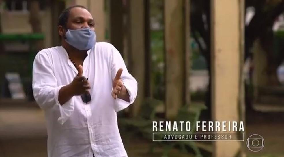 Renato Ferreira é advogado e professor — Foto: TV Globo
