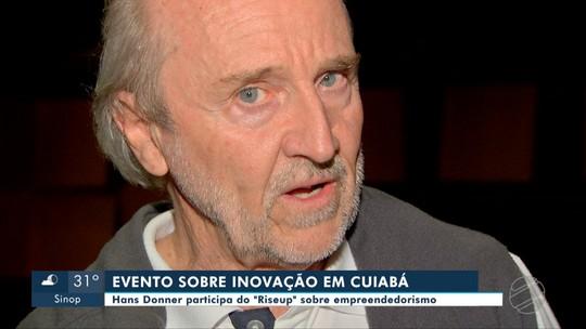 Designer Hans Donner participa de evento sobre inovação em Cuiabá