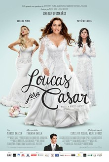 filme Loucas Pra Casar