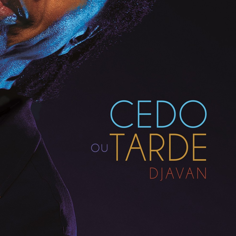 Capa do single 'Cedo ou tarde', de Djavan — Foto: Nana Moraes