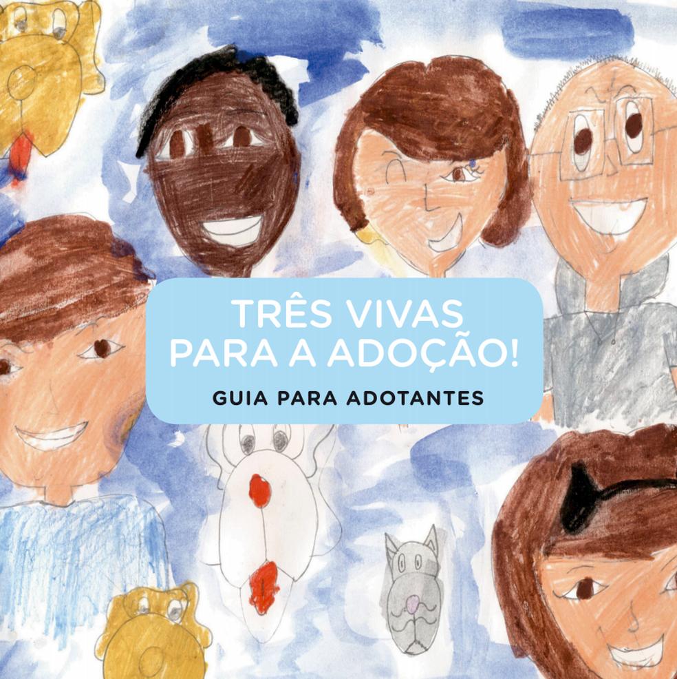"""Capa do guia """"Três vivas para a adoção! Guia para adotantes"""", escrito por Fabiana Gadelha e Patrícia Almeida (Foto: Três vivas para a adoção/Reprodução)"""