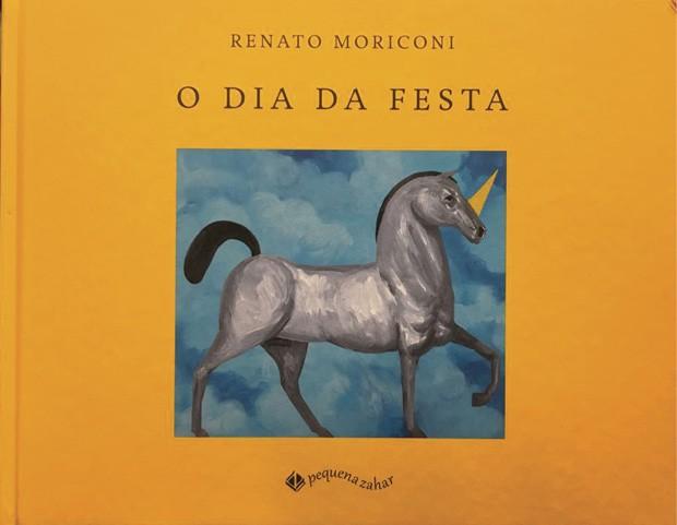 Texto e ilustrações de Renato Moriconi, Editora Pequena Zahar, R$ 59,90. A partir de 5 anos. (Foto: Reprodução)
