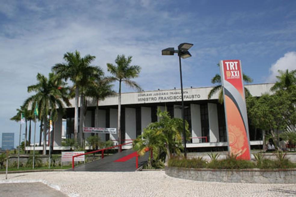 Processo correu no Tribunal Regional do TRabalho em Natal (Foto: Arquivo)