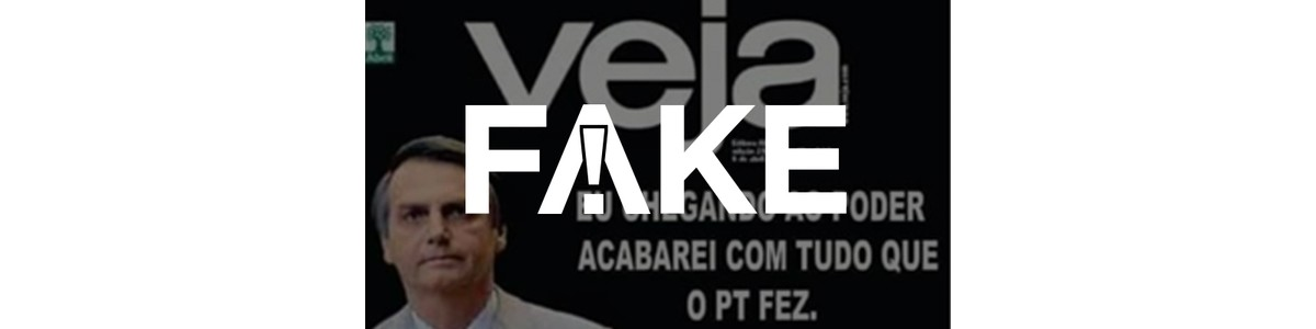Tem Na Web - É FAKE capa da Veja em que Bolsonaro diz que acabará com tudo que o PT fez