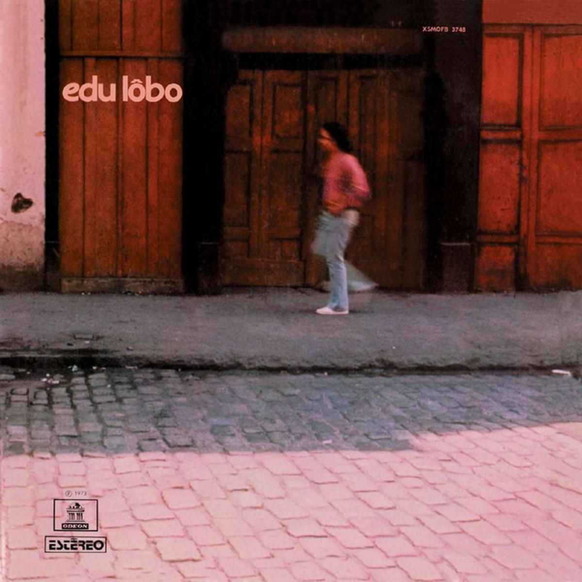 Discos para descobrir em casa – 'Edu Lobo', Edu Lobo, 1973 | Blog do Mauro Ferreira