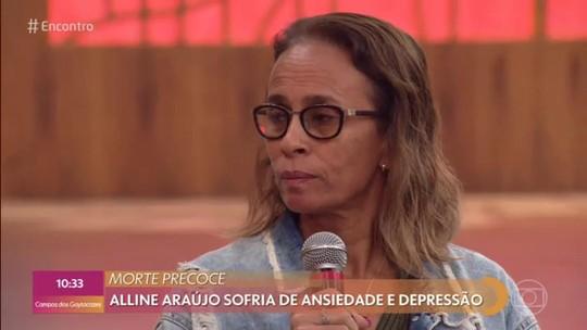 Mãe de Alinne Araújo desabafa sobre morte da filha: 'Ela falou comigo que iria fazer'