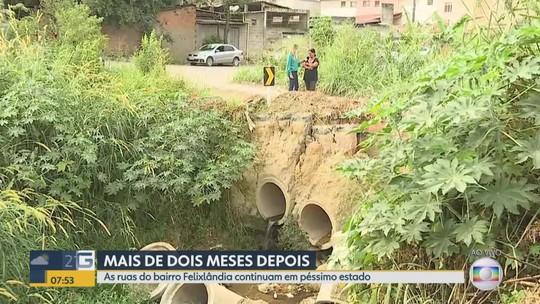 As ruas do bairro Felixlândia em Ribeirão das Neves estão em péssimo estado