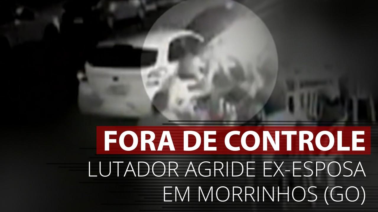 VÍDEO: Imagens mostram momento em que lutador agride ex em Morrinhos, GO