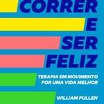 Livro Correr e Ser Feliz