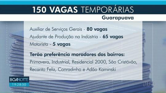 Guarapuava está com 150 vagas temporárias abertas