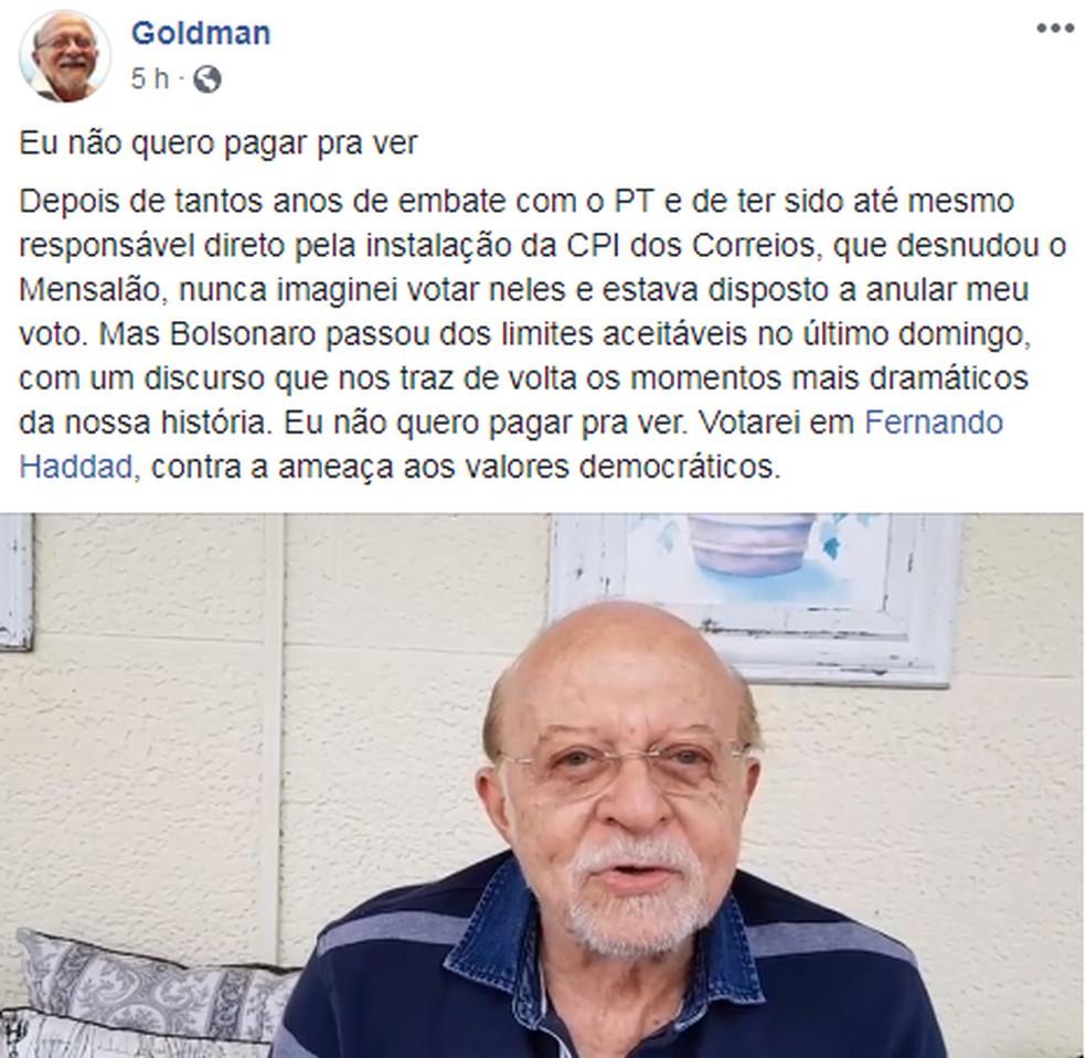 Alberto Goldman publicou um vídeo em que justifica seu voto em Fernando Haddad (PT) — Foto: Reprodução/Facebook